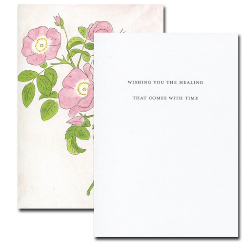 Inside of Wild Rose Sympathy Card reads: Wishing you the healing that comes with time