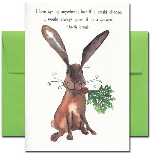Gardener card has a hand-painted watercolor of a rabbit with a carrot and the quote: I love spring anywhere, but if I could choose, I would always greet it in a garden. -Ruth Stout