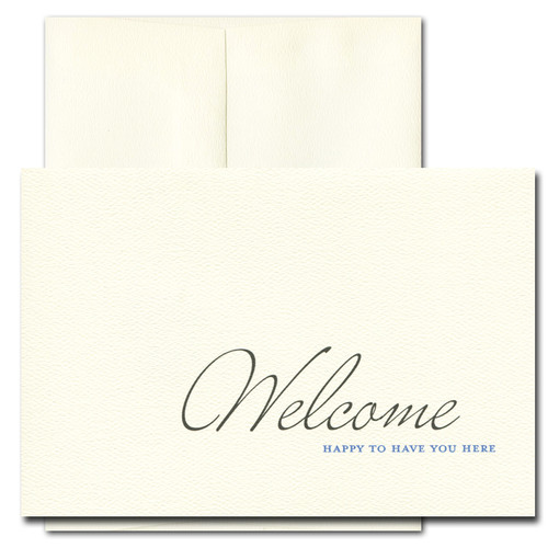 Welcome Card - Welcome in black script, Happy to Have You Here in dark blue small capitals