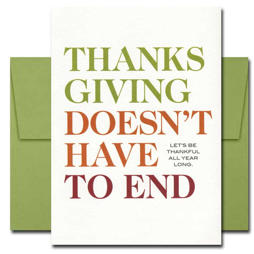 All Year Long Thanksgiving Card: Cover reads: Thanksgiving Doesn't Have to End  Let's Be Thankful All Year Long