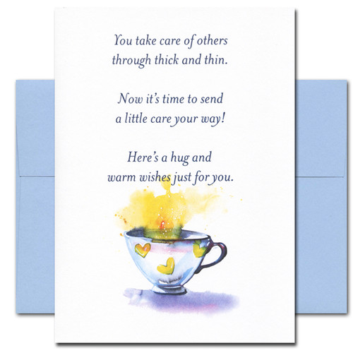 Thinking of You card cover reads: You take care of others through thick and thin. Now it's time to send a little care your way! Here's a hug and warm wishes just for you.
