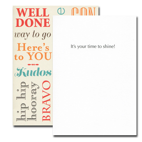 Well Done Congratulations Card inside reads: It's your time to shine!
