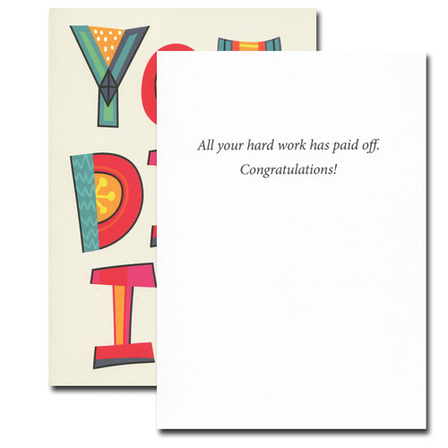 You Did It Congratulations Card inside reads: All your hard work has paid off. Congratulations!
