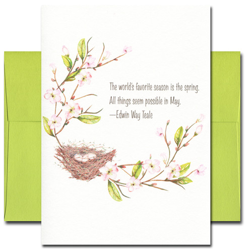Favorite Season features a blooming branch and bird's nest and the quote: The world's favorite season is the spring. All things seem possible in May. -Edwin Way Teale