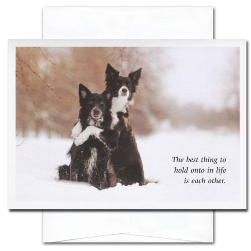 Best Thing New Year's cards features two dogs and the words: The best thing to hold onto in life is each other