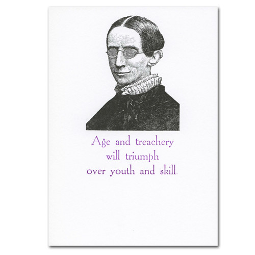 """Saturn Press Quotation Card  """"Treachery"""" Cover shows antique letterpress illustration of old person wearing glasses with quote """"Age and treachery will triumph over youth and skill."""""""