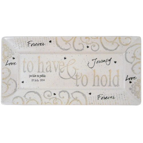 To Have and to Hold Personalized Platter