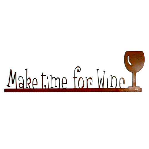 Make Time for Wine Rustic Wall Sign