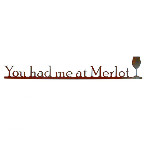 You Had Me at Merlot Wall Sign