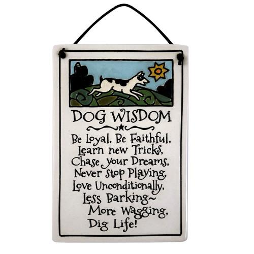 Ceramic Quote Plaque - Dog Wisdom