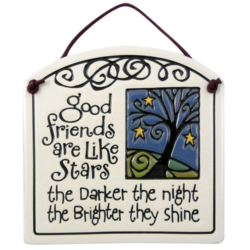 Ceramic Quote Plaque - Good Friends are Like Stars