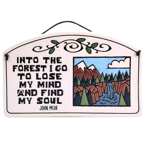 Ceramic Arch Plaque with John Muir Quote