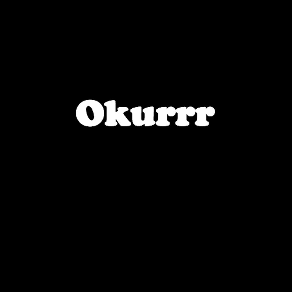 okurrrr shirt
