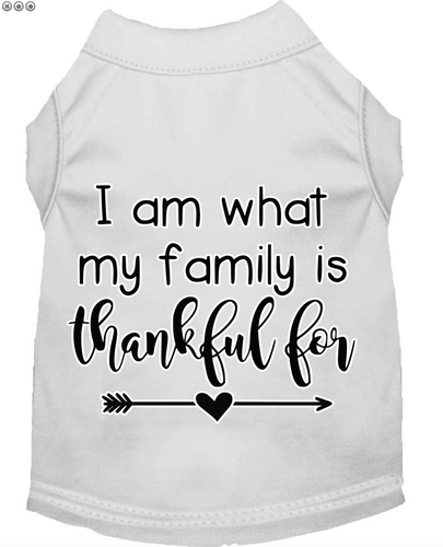 i am what my family is thankful for dog tee