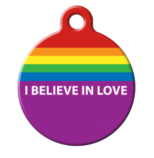 Pride I Believe in Love Dog ID Tag