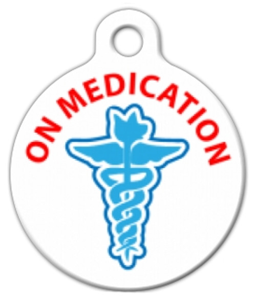 On Medication Medical Alert Dog ID Tag Coated metal ID tag. Lifetime Warranty. Made in the USA. 2 Sizes Available - Large (1 1/4 inch diameter) and Small (7/8 inch diameter) *Please provide us with your Dog's Name and up to 2 lines of info below