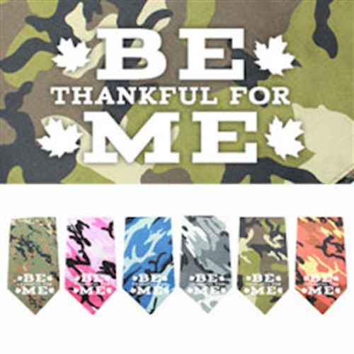 be thankful for me camo dog bandana