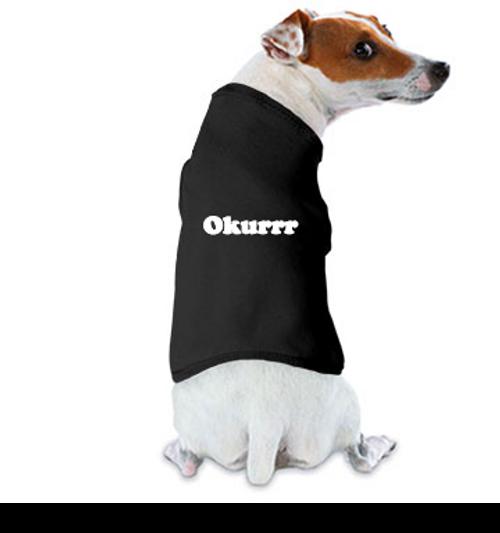 okurrr dog tank top shirt