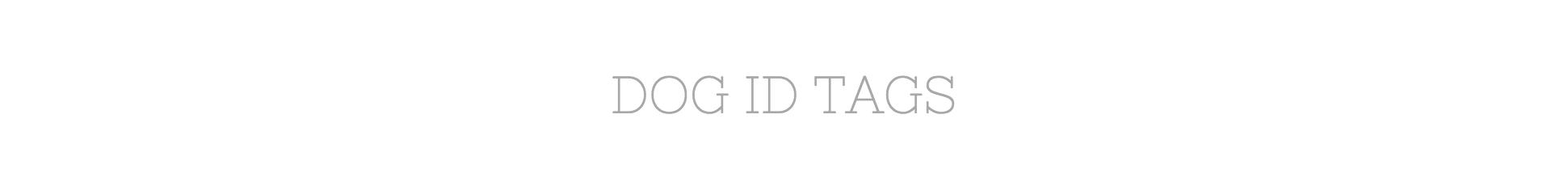 Dog ID Tags| Designer and Custom Dog ID Tags | Custom Dog Tags for Dogs | Designer Dog Tags for Dogs | Dog Tags For Dogs
