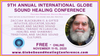 FREE 9th INTERNATIONAL GLOBE SOUND HEALING CONFERENCE ONLINE November 11-15, 2020