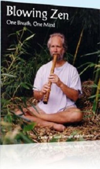 Blowing Zen, One Breath, One Mind