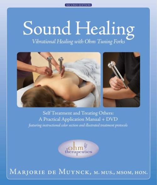 Sound Healing: Vibrational Healing w/ DVD