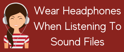 wear-headphones-when-listening-to-sound-files-3-.png
