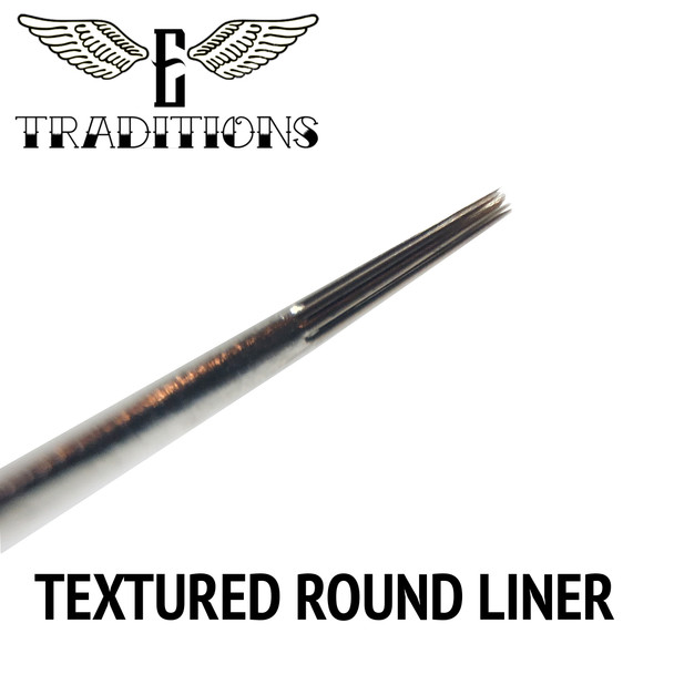 Electrum Traditions Needle - Textured Round Liners - Liner Needles