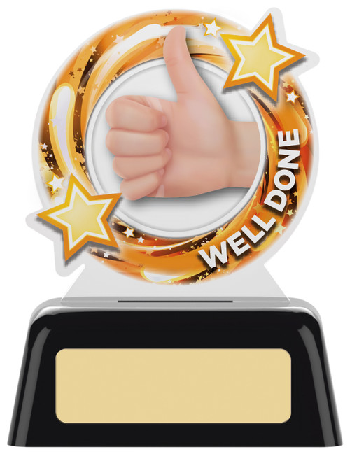 Budget acrylic WELL DONE  award with FREE engraving