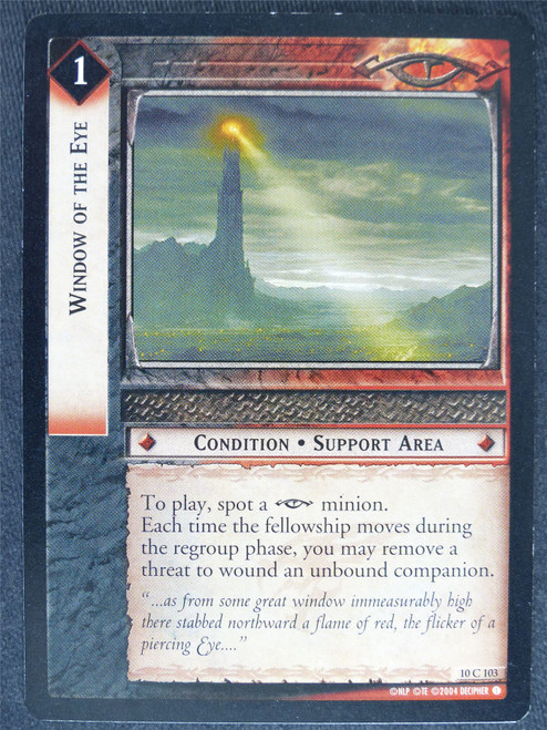 Window of the Eye 10 C 103 - played - LotR Cards #XX