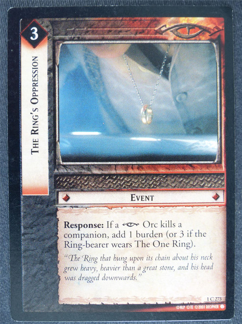 The Ring's Oppression 1 C 273 - played - LotR Cards #Z5