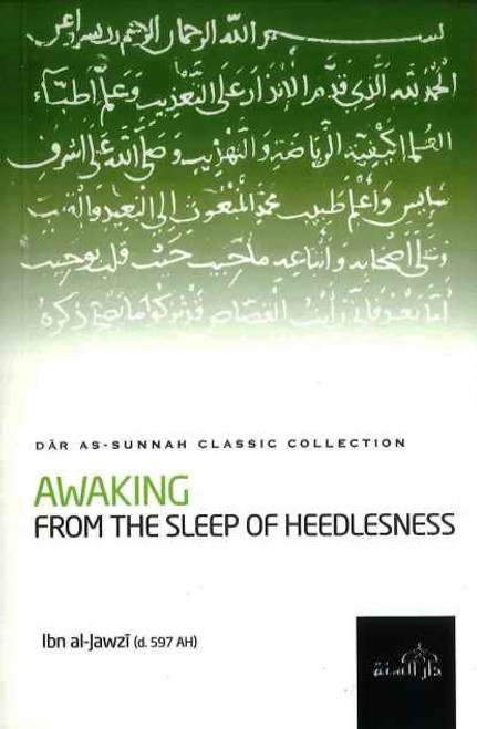 Classic Collection: Awakening From the Sleep of Heedlessness