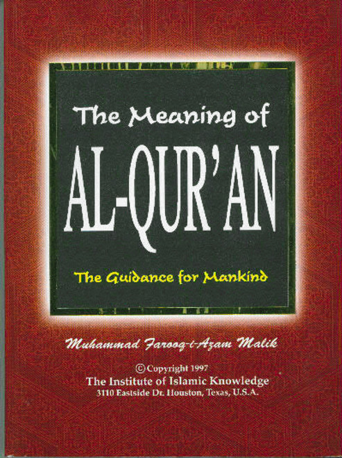 The Meaning of Al-Quran, The guidance for Mankind(English only)