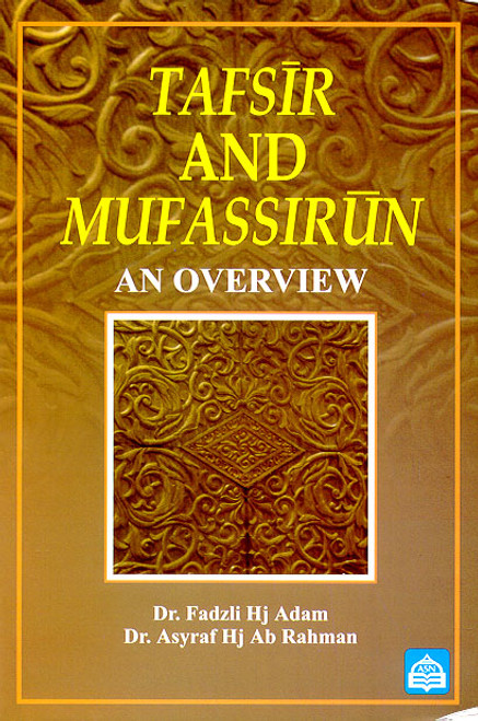 Tafsir and Mufassirun : An Overview