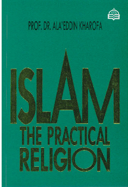 Islam The Practical Religion