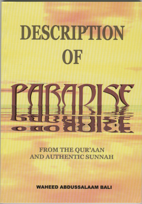 Description of Paradise: from the Qur'an and Authentic Sunnah