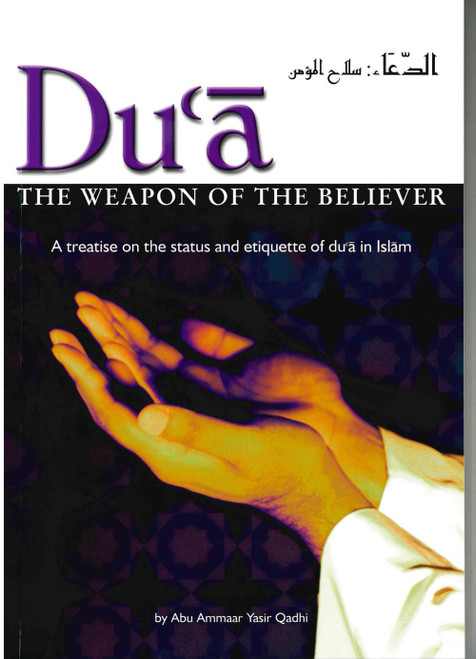 Du'a - the Weapon of the Believer