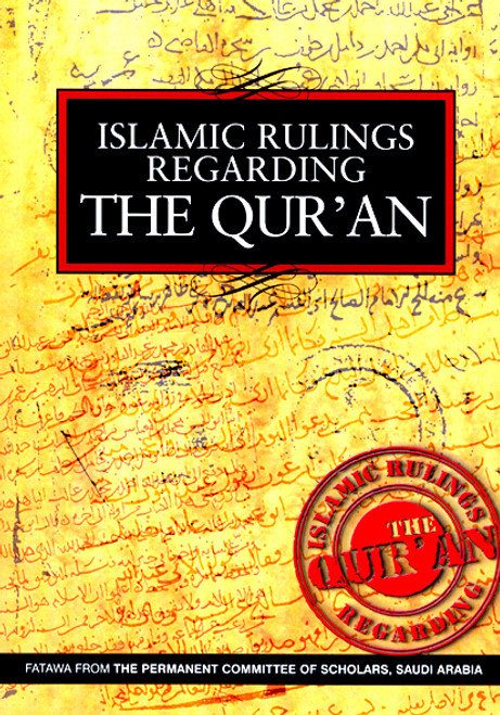 Islamic Rulings Regarding the Qur'an