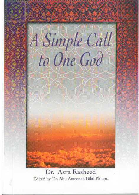 A Simple Call to One God