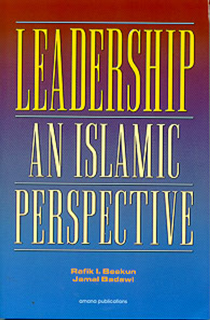 Leadership: An Islamic Perspective