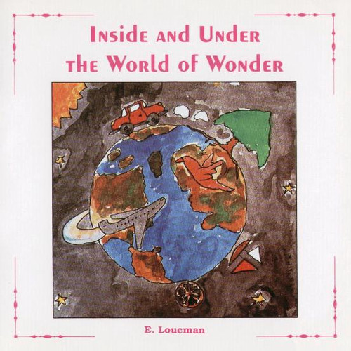 Inside and Under the World of Wonder