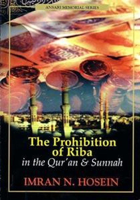 The prohibition of riba in the qur'an & Sunnah
