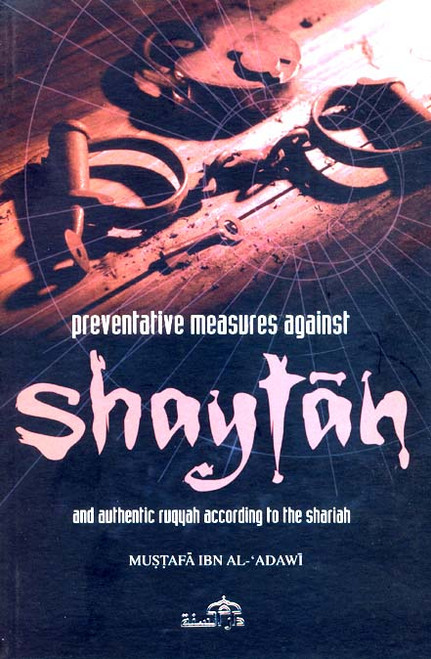 Preventing Measures Againts Shaytan
