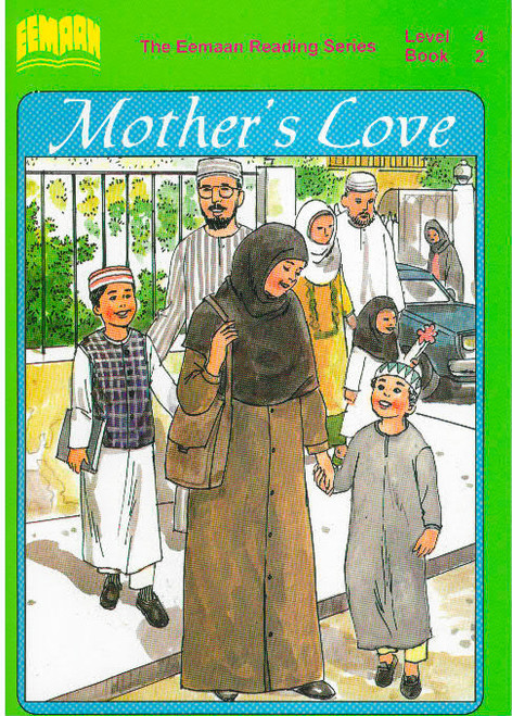 Eamaan Reading Series (Level 4, Book 2): Mother's Love