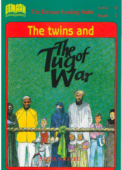 Eamaan Reading Series (Level 6, Book 1): The Twins And The Tug of War