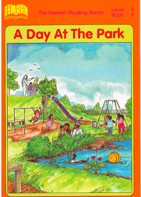 Eamaan Reading Series (Level 2, Book 5): A Day At The Park