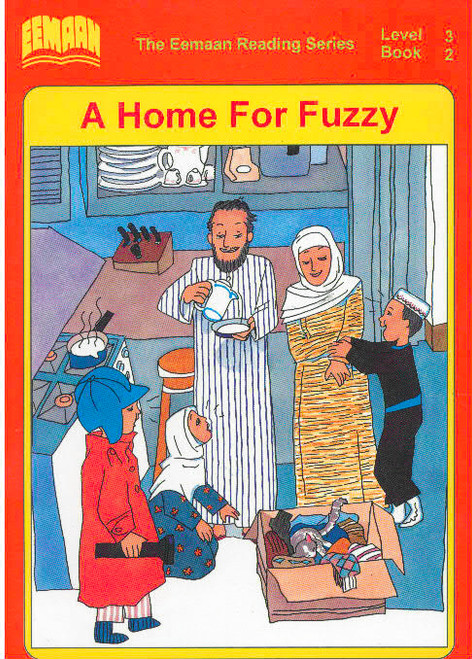 Eamaan Reading Series (Level 3, Book 2): A Home For Fuzzy