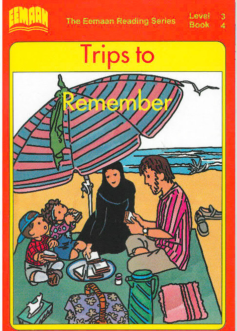 Eamaan Reading Series (Level 3, Book 4): Trips To Remember