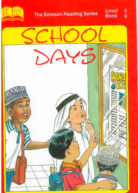 Eamaan Reading Series (Level 3, Book 6): School Days