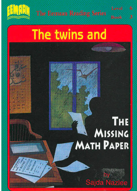 Eamaan Reading Series (Level 6, Book 3): The Twins And The Missing Math Paper